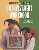 "The "" Motley Fool UK Investment Workbook"