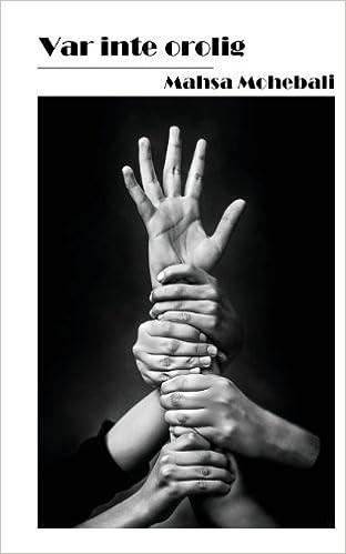 Book Var Inte Orolig (Swedish Edition) by Mahsa Mohebali (2013-05-31)