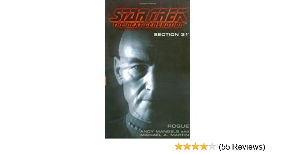 Section 31: Rogue (Star Trek The Next Generation): Andy Mangels ...