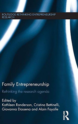 Family Entrepreneurship: Rethinking the research agenda (Routledge Rethinking Entrepreneurship Research)