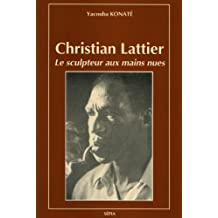 Christian Lattier Sculpteur