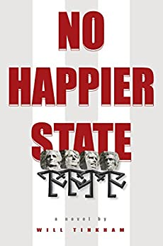 No Happier State (Americana Book 2) by [Tinkham, Will]
