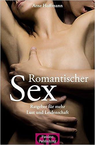 romantischer und sinnlicher sex