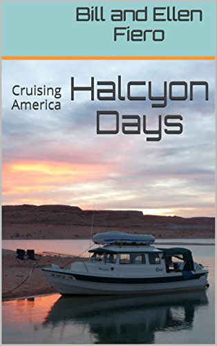 Halcyon Days: Cruising America