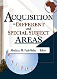 Acquisition in Different and Special Subject Areas, Linda S Katz, 0789022907