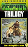 The Tripods Trilogy: The White Mountains;the City of Gold And Lead;the Pool of Fire: White Mountains, City of Gold and Lead and Pool of Fire (Puffin Books)