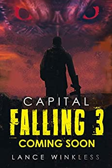 Capital Falling - Coming Soon: Book 3 (English Edition) por [Winkless, Lance ]