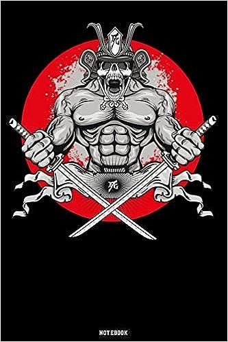 Notebook: Samurai Warrior Journal Japanesse Culture Bushido ...