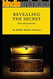 Revealing the Secret - In the Beginning (Bereishis)