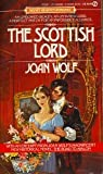 The Scottish Lord, Joan Wolf, 0451152883