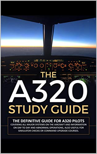 Amazon com: The A320 Study Guide eBook: Tim Oakdon: Kindle Store