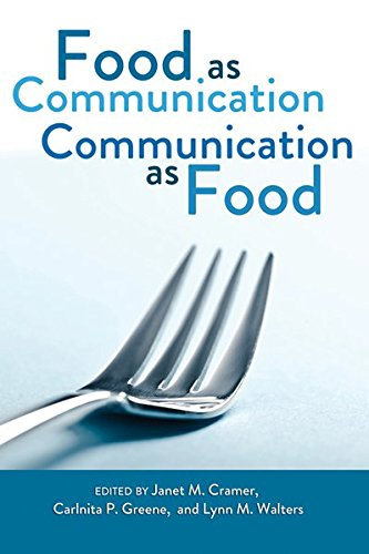Food as Communication- Communication as Food (Tapa Blanda)