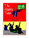 The Algebra Tutor, Willie E. Thomas, 0966097009