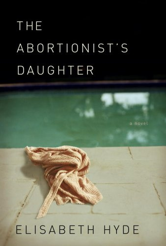 The Abortionist's Daughter PDF