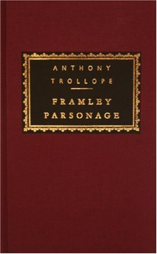 Framley Parsonage (Everyman's Library) by Brand: Everyman's Library