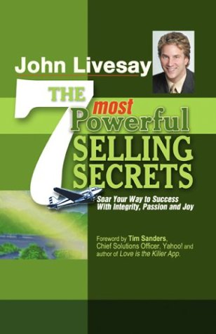 "The 7 Most Powerful Selling Secrets: Soar Your Way to Success with Integrity, Passion and Joy shows you how to be more effective in sales, without selling out—a revolutionary new paradigm. The old school of thinking about selling is ""Always be Closin..."