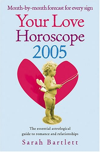Download Your Love Horoscope 2005: Your Essential