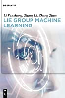 Lie Group Machine Learning Front Cover