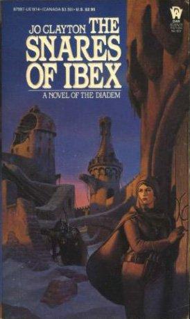 The Snares of Ibex (Diadem Novels, Book 8)