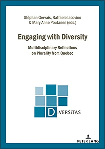 Multidisciplinary Reflections on Plurality from Quebec Engaging with Diversity