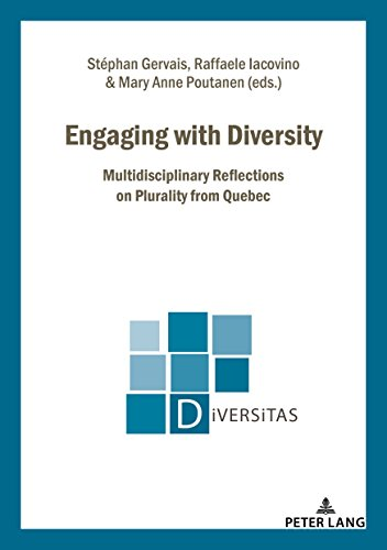 Engaging with Diversity: Multidisciplinary Reflections on Plurality from Quebec (Diversitas)