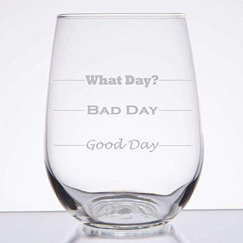 (Good Day, Bad Day - Funny 17 oz Stemless Wine Glass, Permanently Etched, Gift for Mom, Co-Worker, Friend, Boss, Christmas -)