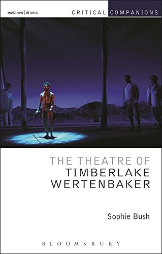 The Theatre of Timberlake Wertenbaker (Critical - Bush Sophie