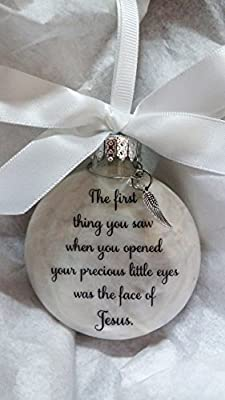 Baby Memorial Ornament Sympathy Gift and Angel Wing Charm First Thing You Saw Was Jesus