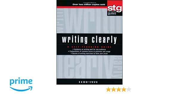 Amazon.com: Writing Clearly: A Self-Teaching Guide (9780471179528 ...
