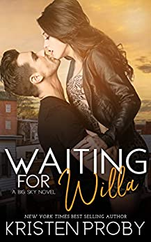 Waiting for Willa (The Big Sky Series Book 3) by [Proby, Kristen]
