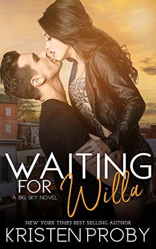 Waiting for Willa (The Big Sky Series Book 3) (English Edition)