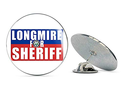 "NYC Jewelers Longmire for Sheriff - Walt Humor Funny tv Television Watch i Metal 0.75"" Lapel Hat Pin Tie Tack Pinback from NYC Jewelers"