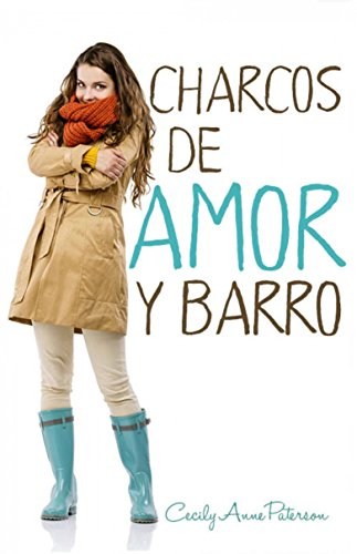 Charcos de amor y barro (Spanish Edition) by [Paterson, Cecily Anne]