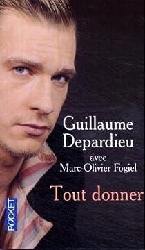 Tout donner par Depardieu