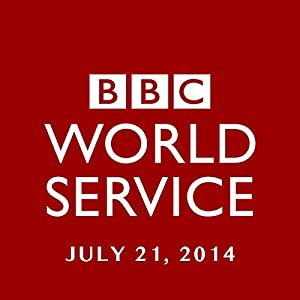 BBC Newshour, July 21, 2014