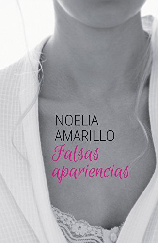 Falsas apariencias (Amigos del barrio nº 1) (Spanish Edition) by [Amarillo