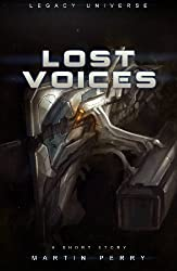Legacy Universe: Lost Voices (A Short Story)