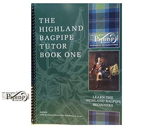 Learn the Bagpipe (The College of Piping, Highland Bagpipe, Tutor 1) by Seumas MacNeill (2012-11-08)