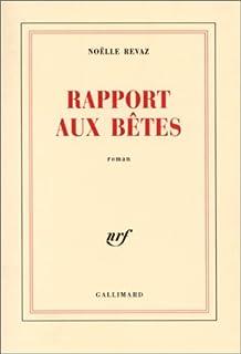 Rapport aux bêtes : roman