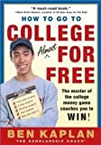 How to Go to College Almost for Free 2nd (second) edition