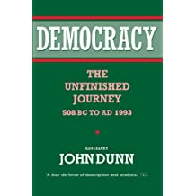 Democracy: The Unfinished Journey, 508 BC to AD 1993