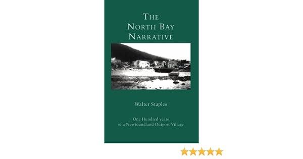 The North Bay Narrative