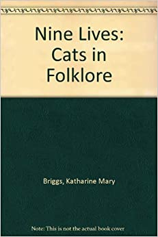 Book Nine Lives: Cats in Folklore