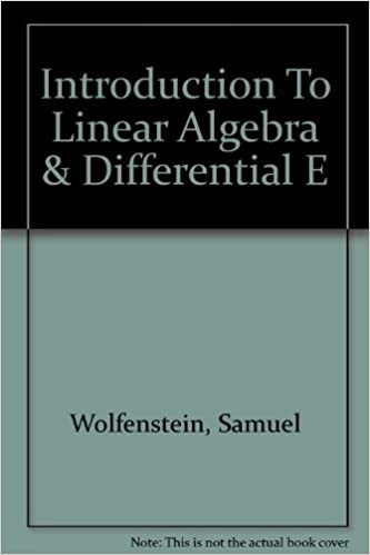Introduction To Linear Algebra & Differential E