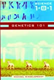 Genetics 101, Michael Windelspecht, 0313333815