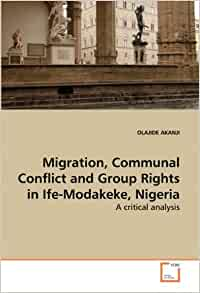 ife modakeke crisis N ife psychologia : an international journal - the ife / modakeke crisis : an insider view  navigate this journal about  the ife / modakeke crisis :.