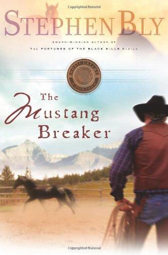 The Mustang Breaker (Horse Dreams Trilogy, Book 2)