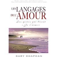 Les langages de l'amour: Les gestes qui disent « Je t'aime »