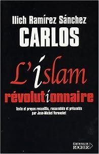 L'islam révolutionnaire par Carlos (II)