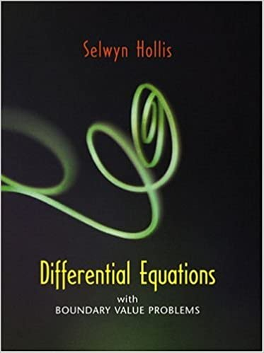 Differential Equations with Boundary Value Problems: Selwyn Hollis ...